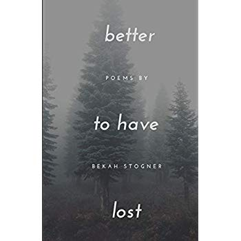 Better to Have Lost
