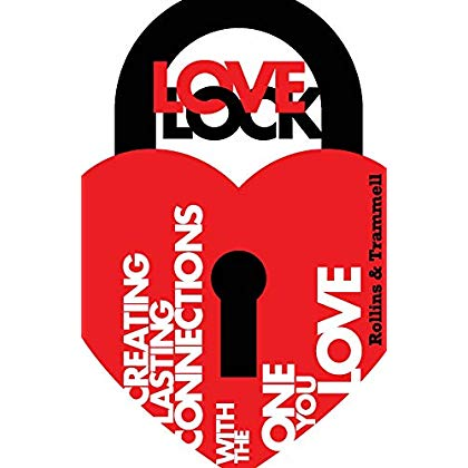 Love Lock: Create Lasting Connections With the One You Love