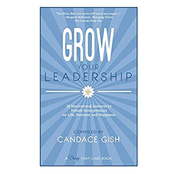 Grow Your Leadership (A Divas That Care Book)