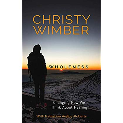 Wholeness: Changing How We Think About Healing
