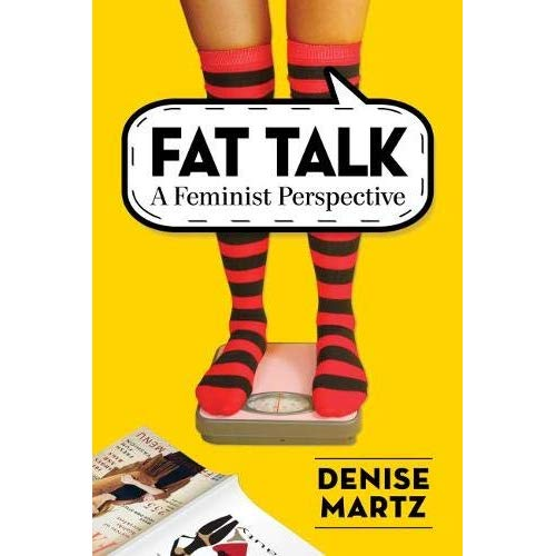 Fat Talk: A Feminist Perspective