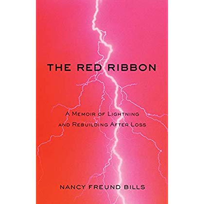 The Red Ribbon: A Memoir of Lightning and Rebuilding After Loss
