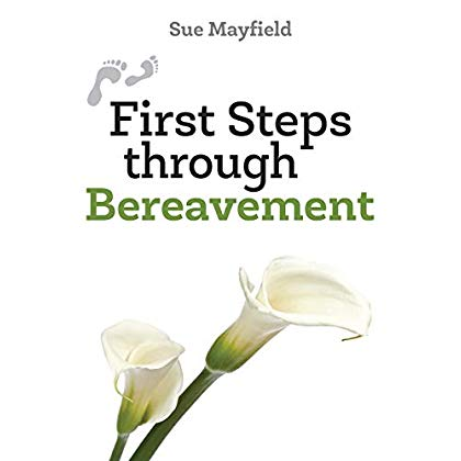 First Steps through Bereavement (First Steps)