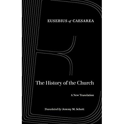 The History of the Church: A New Translation