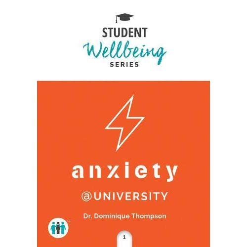 Anxiety at College: A Pocket Guide (Student Series)