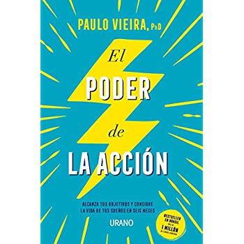 El poder de la accion (Spanish Edition)