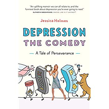 Depression the Comedy: A Tale of Perseverance