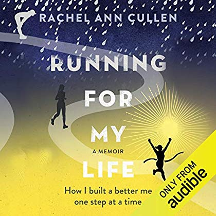 Running for My Life: How I Built a Better Me, One Step at a Time
