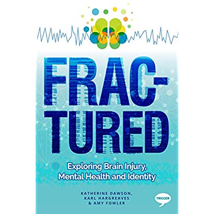 Fractured: Exploring Brain Injury, Mental Health, and Identity (Pulling the Trigger)