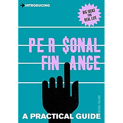 Introducing Personal Finance: A Practical Guide (Introducing...)