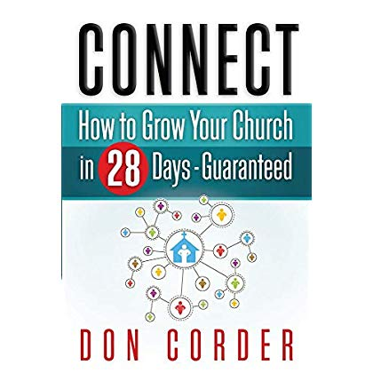 Connect: How To Grow Your Church In 28-Days Guaranteed