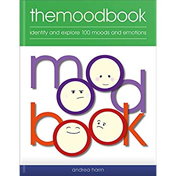 Mood Book: Identify and Explore 100 Moods and Emotions