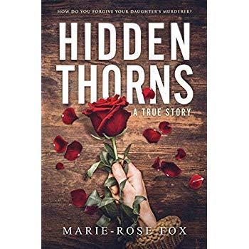 Hidden Thorns: A True Story