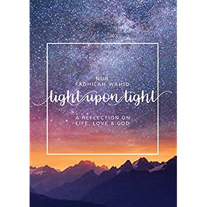 Light Upon Light: A Collection of Letters on Life, Love and God