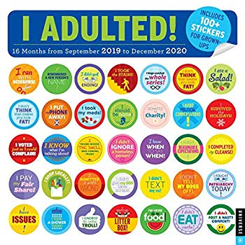 I Adulted! 2019-2020 16-Month Wall Calendar: Stickers for Grown-ups